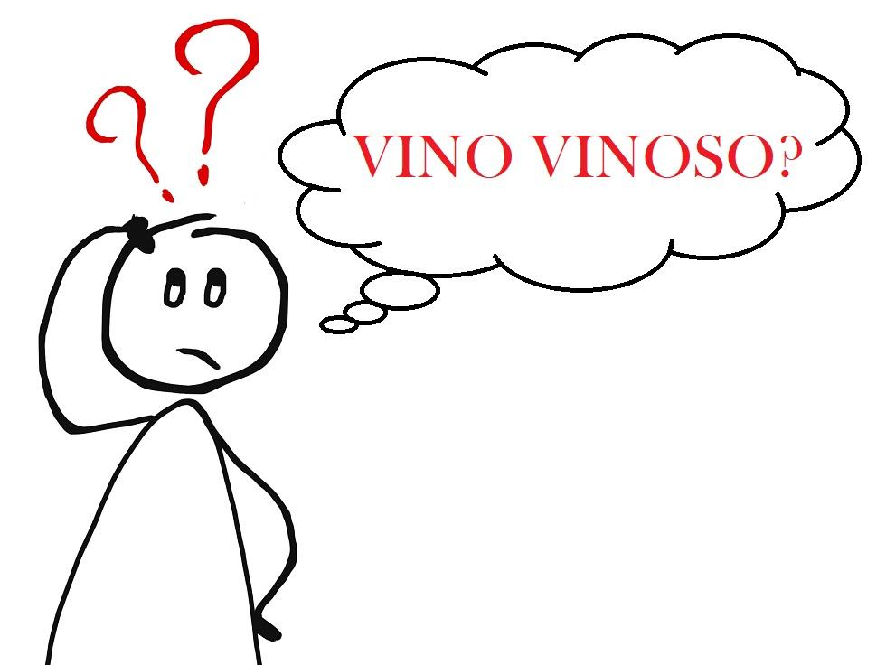 Quando un vino è vinoso